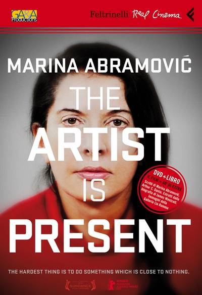 Marina Abramovic. The artist  is present