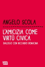 L'amicizia come virtù civica