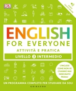 English for everyone - Livello 3 intermedio - Attività e pratica