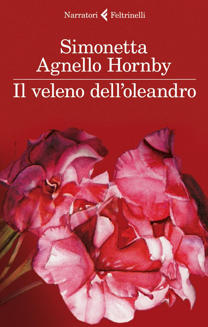 Simonetta Agnello Hornby Il Veleno Delloleandro Libro