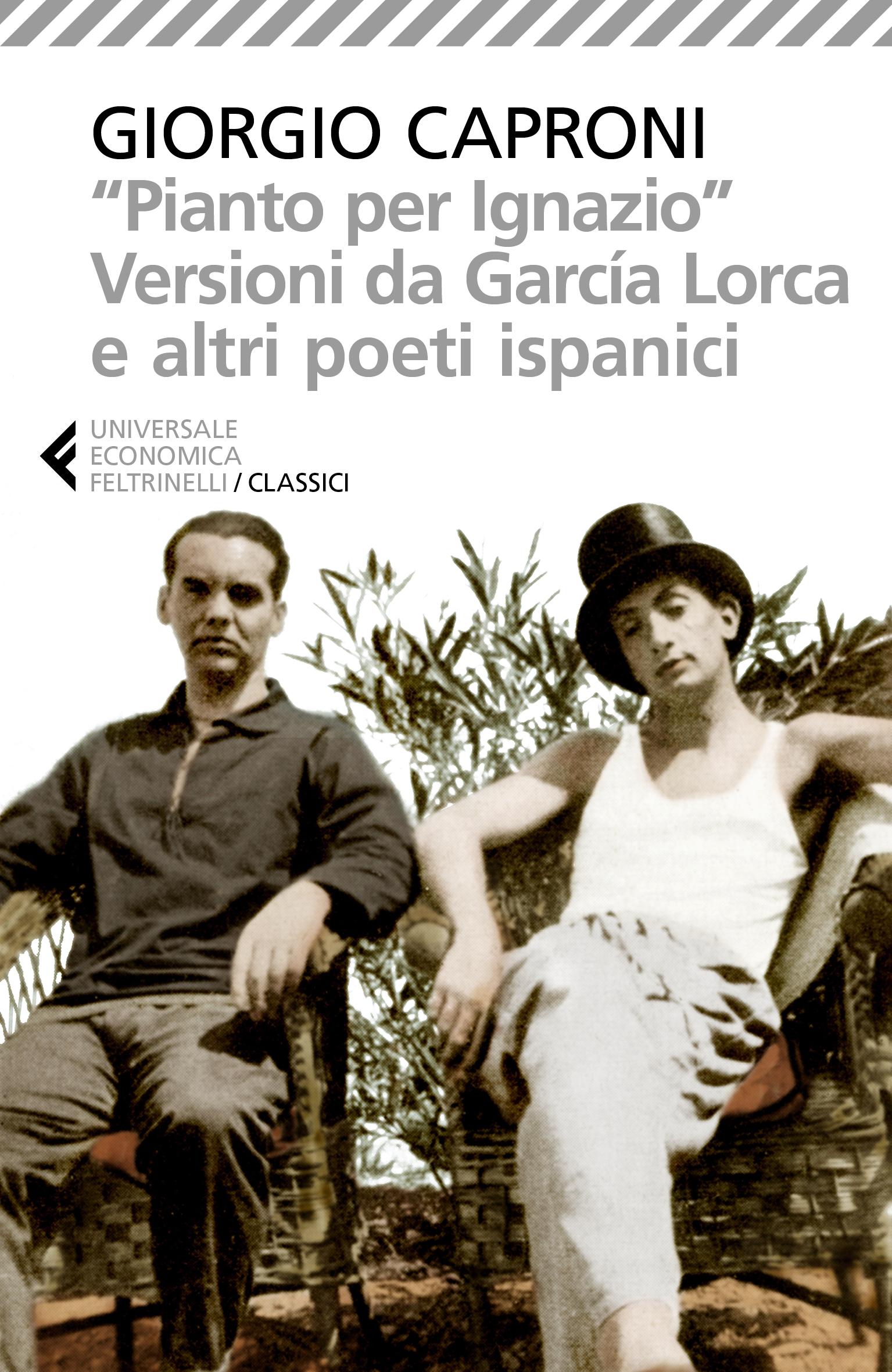 'Pianto per Ignazio'. Versioni da García Lorca e altri poeti ispanici