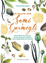 In salute con semi e germogli