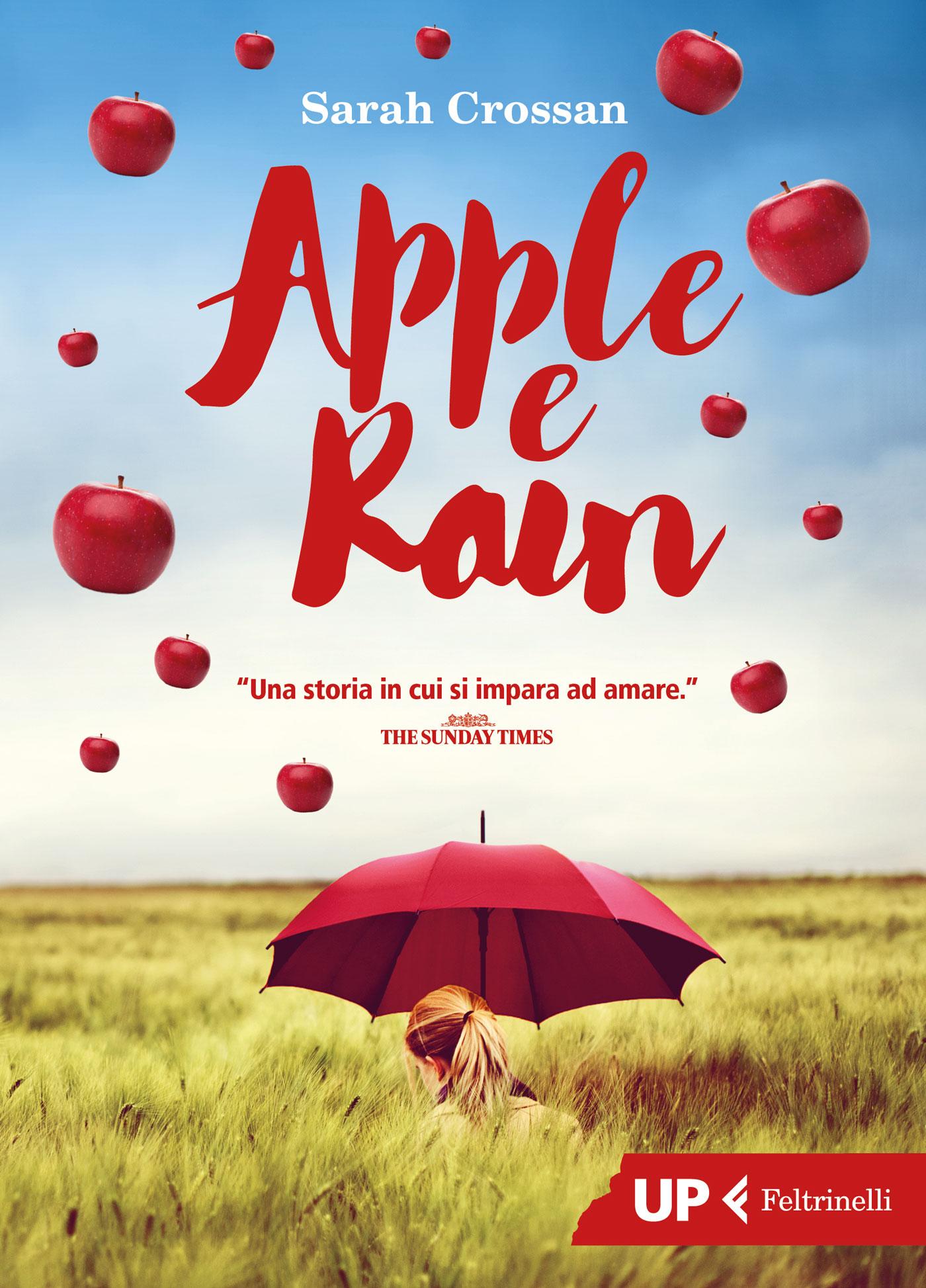 Apple e Rain - edizioni Feltrinelli