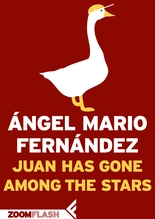 Juan Has Gone Among The Stars