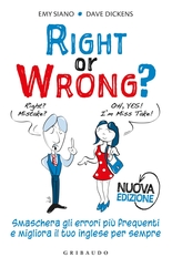 Right or wrong - Nuova edizione