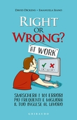 Right or wrong at work