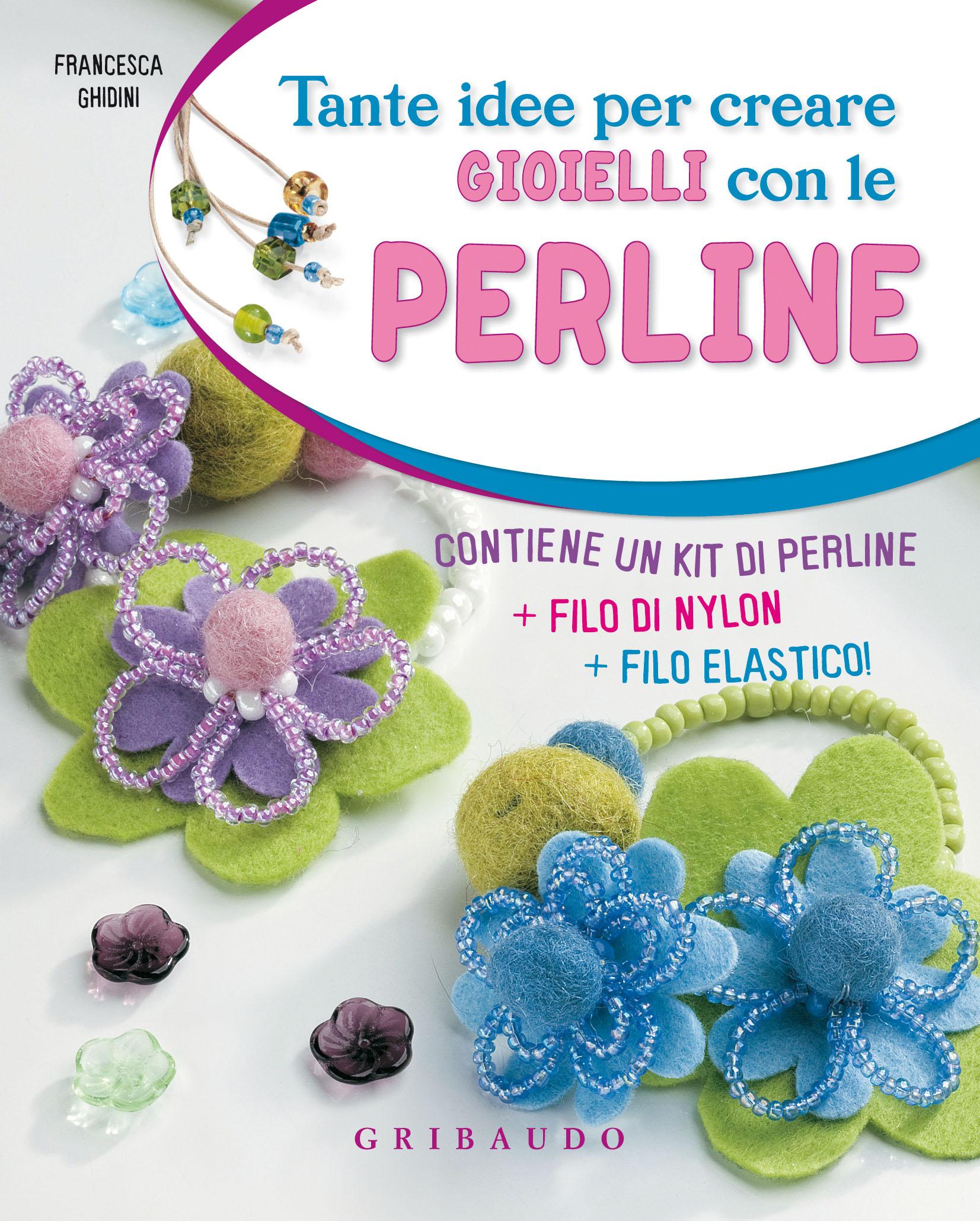 spesso Francesca Ghidini - Tante idee per creare gioielli con le perline  JF79