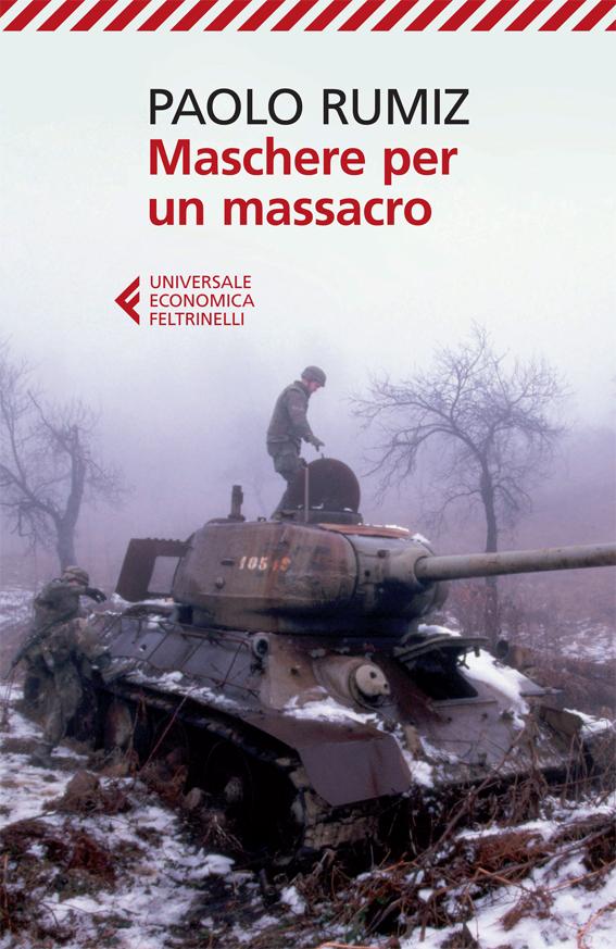 Paolo rumiz maschere per un massacro libro feltrinelli editore maschere per un massacro fandeluxe Gallery