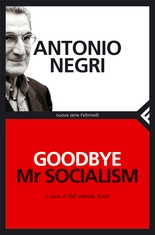 Goodbye Mr Socialism