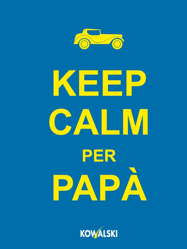Keep calm per papà