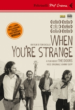 When you're strange A film about The Doors (DVD)