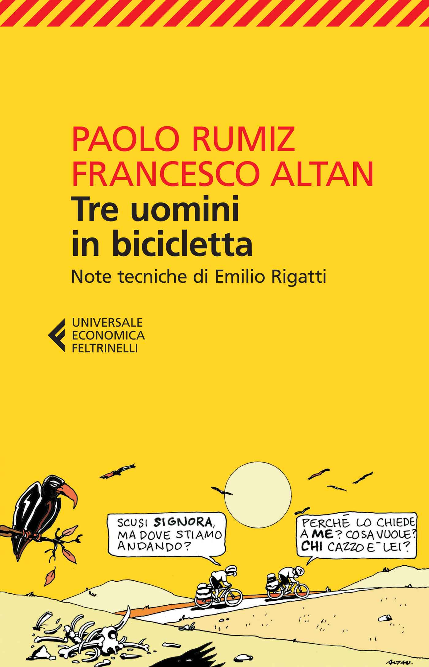 Francesco altan paolo rumiz tre uomini in bicicletta libro tre uomini in bicicletta fandeluxe Gallery