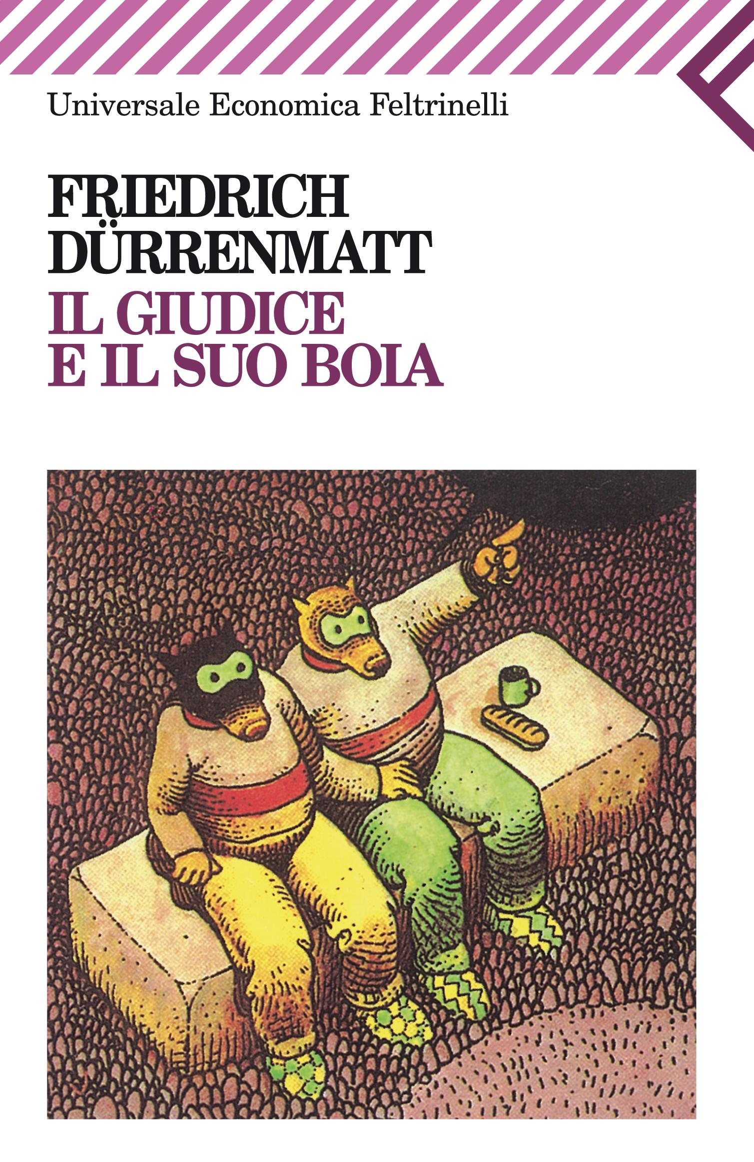 FRIEDRICH DURRENMATT: IL GIUDICE E IL SUO BOIA