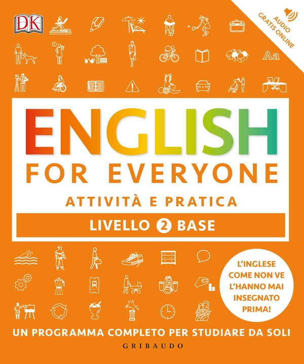 English for everyone - Livello 2 base - Attività e pratica