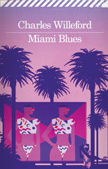 Willeford Charles - Miami Blues