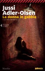 Jussi Adler-Olsen - La donna in gabbia