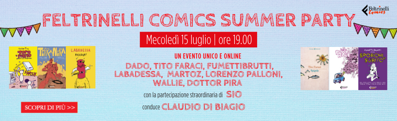 Feltrinelli Comics<BR> Summer Party